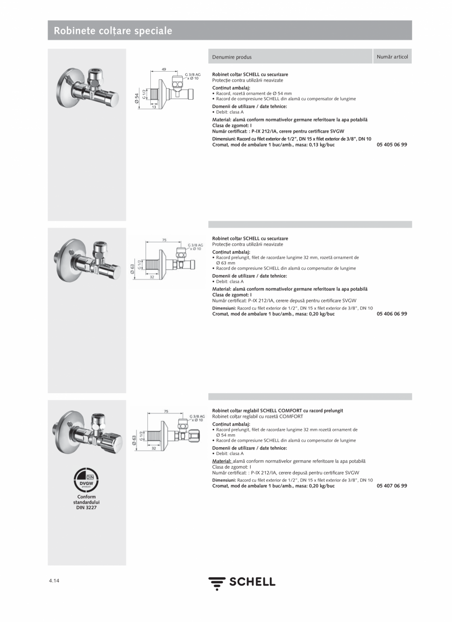 Pagina 172 - Schell - Catalog general - 2020-2021  Catalog, brosura Romana  Date tehnice: • Debit:...