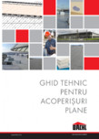 Ghid tehnic pentru acoperisuri plane BACHL - PIR ALU, PIR MV, Vacuboard