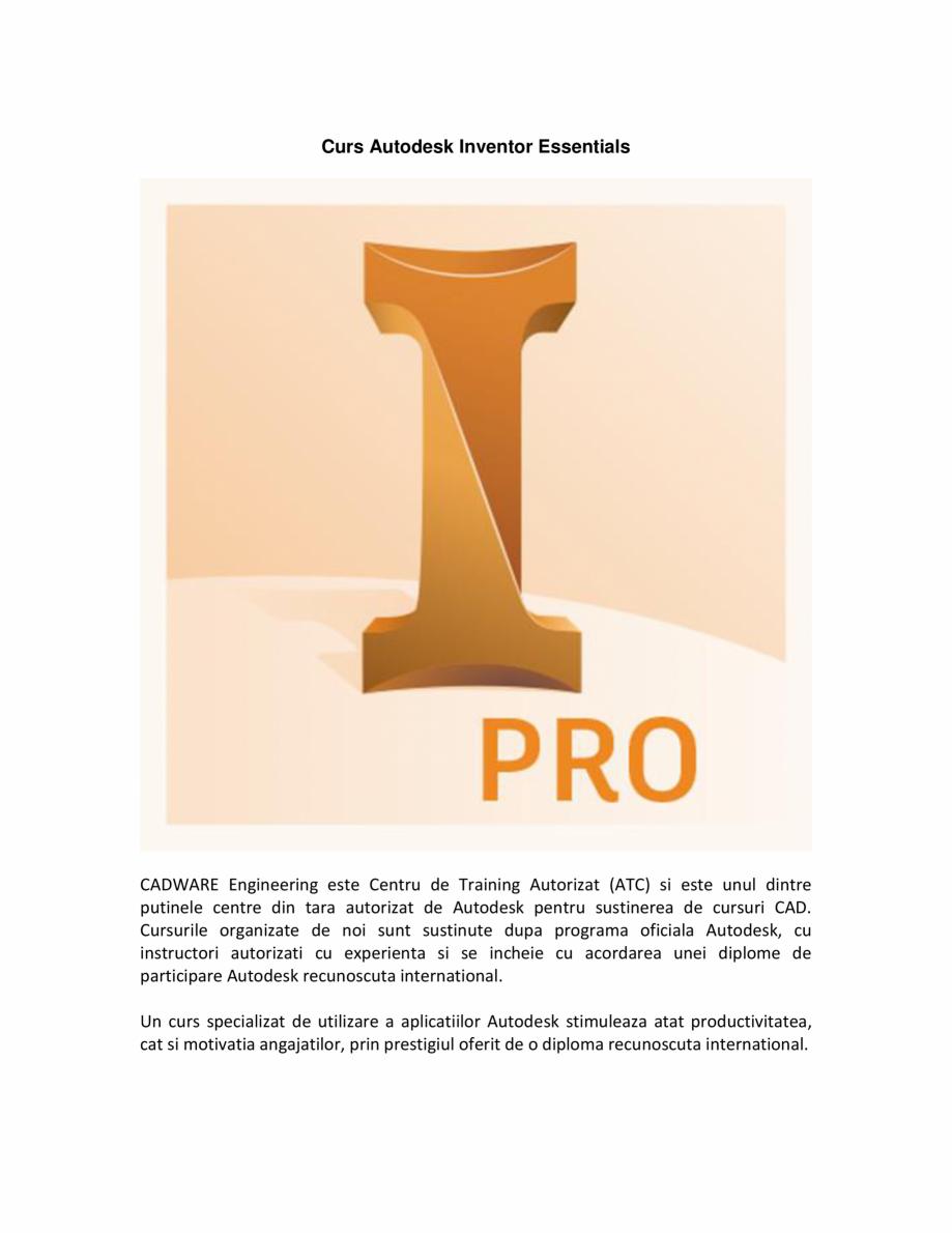 Pagina 1 - Curs Autodesk CADWARE Engineering Autodesk Inventor Essentials Catalog, brosura Romana...