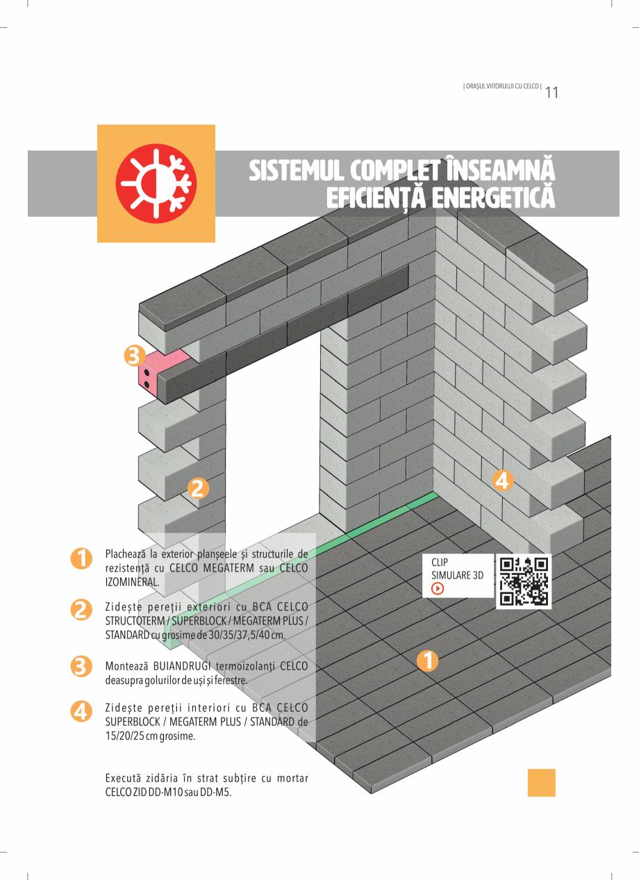 Pagina 11 - BCA - beton celular autoclavizat CELCO MEGATERM, MEGATERM PLUS, STANDARD, STRUCTOTERM,...