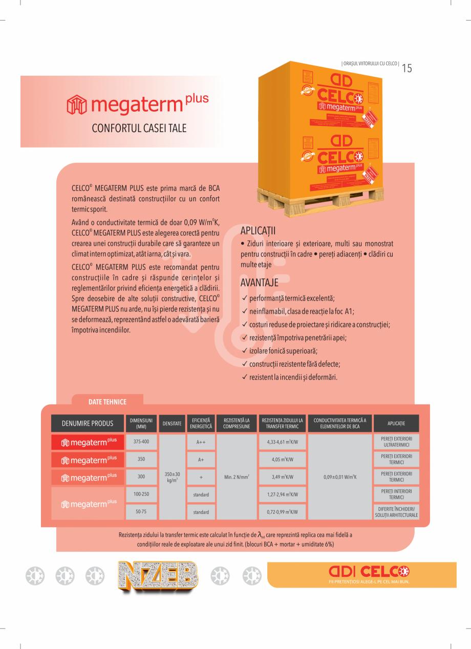 Pagina 15 - BCA - beton celular autoclavizat CELCO MEGATERM, MEGATERM PLUS, STANDARD, STRUCTOTERM,...