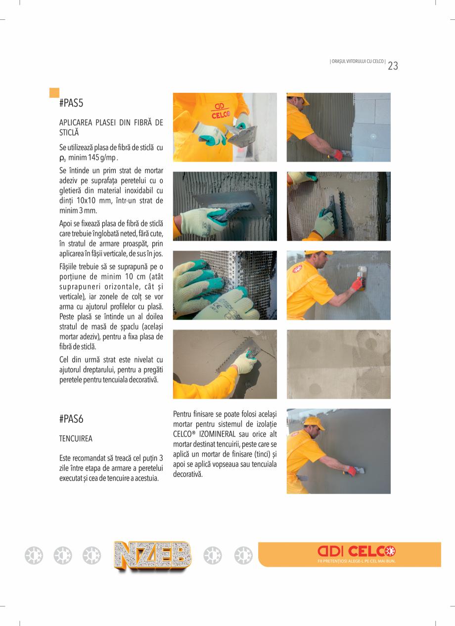 Pagina 23 - BCA - beton celular autoclavizat CELCO MEGATERM, MEGATERM PLUS, STANDARD, STRUCTOTERM,...
