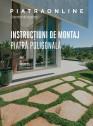 Instructiuni de montaj piatra poligonala