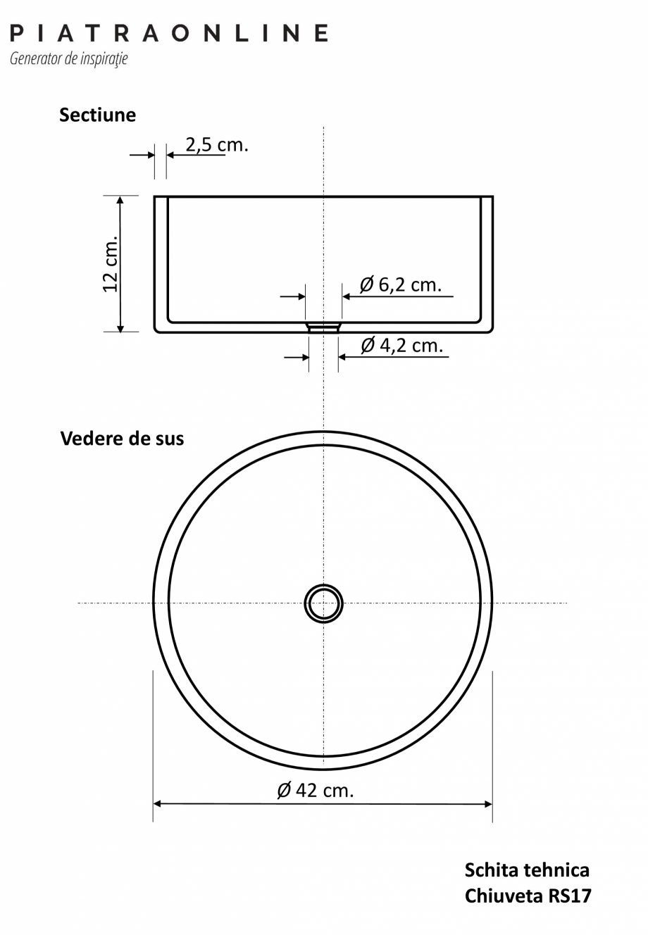 Pagina 1 - Chiuveta Matia travertin Classic RS-17 PIATRAONLINE LPN-7465 Fisa tehnica Romana Sectiune...