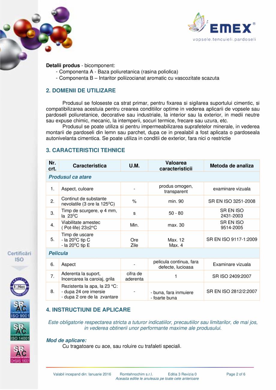 Pagina 2 - Grund poliuretanic amorsare pardoseli EMEX GRUND DE AMORSARE Fisa tehnica Romana...