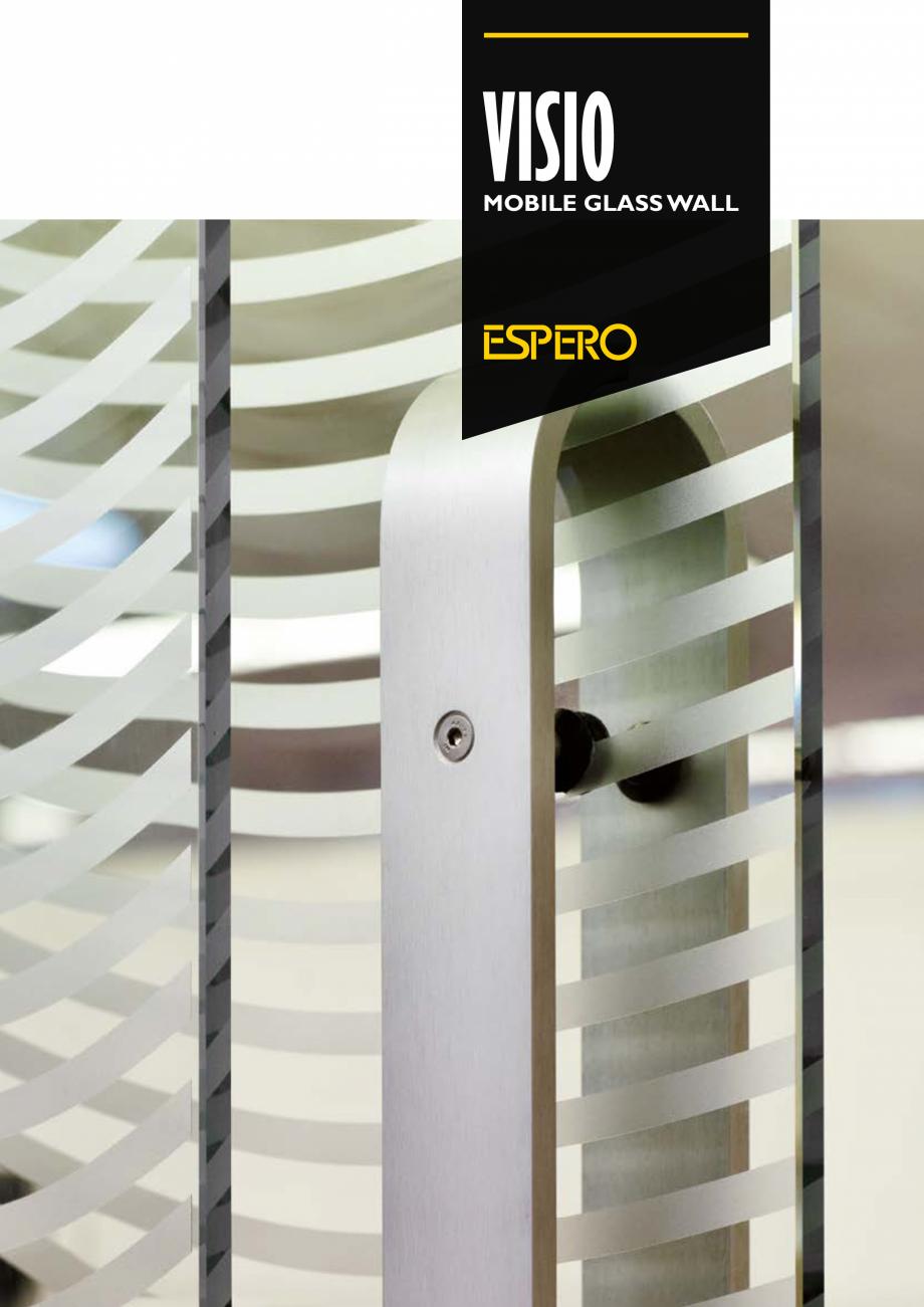 Pagina 1 - Pereti mobili, demontabili  ESPERO Visio Catalog, brosura Engleza VISIO  MOBILE GLASS...