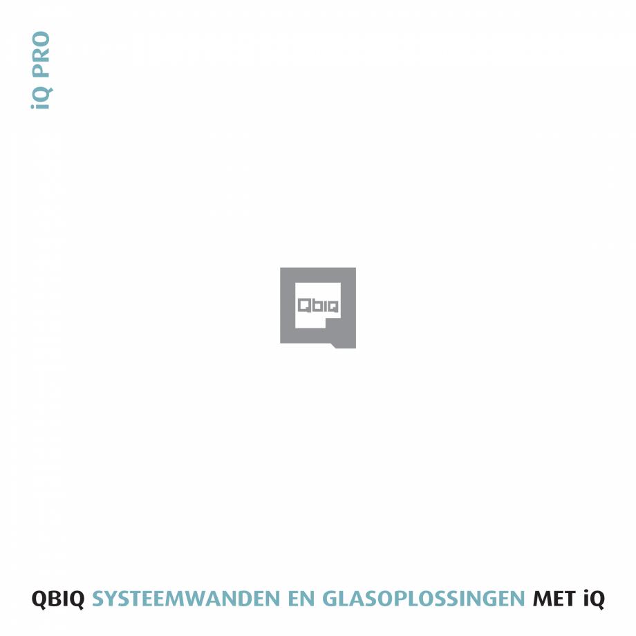 Pagina 1 - Pereti modulari pentru birouri QBIQ iQPro Catalog, brosura Olandeza iQ PRO QBIQ...