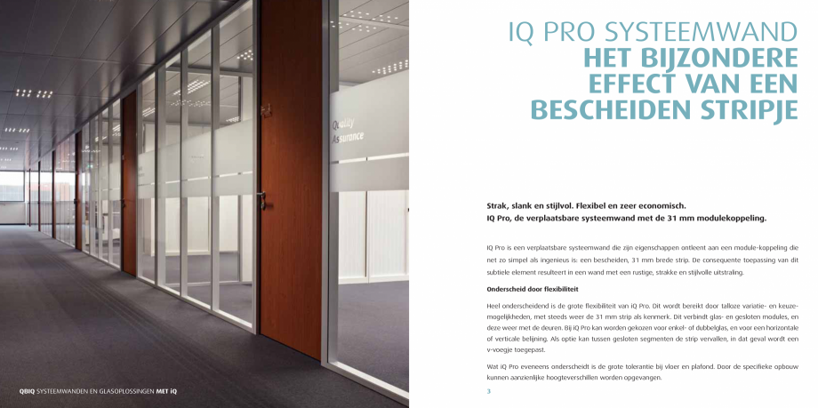 Pagina 2 - Pereti modulari pentru birouri QBIQ iQPro Catalog, brosura Olandeza e toegepast. Wat iQ...