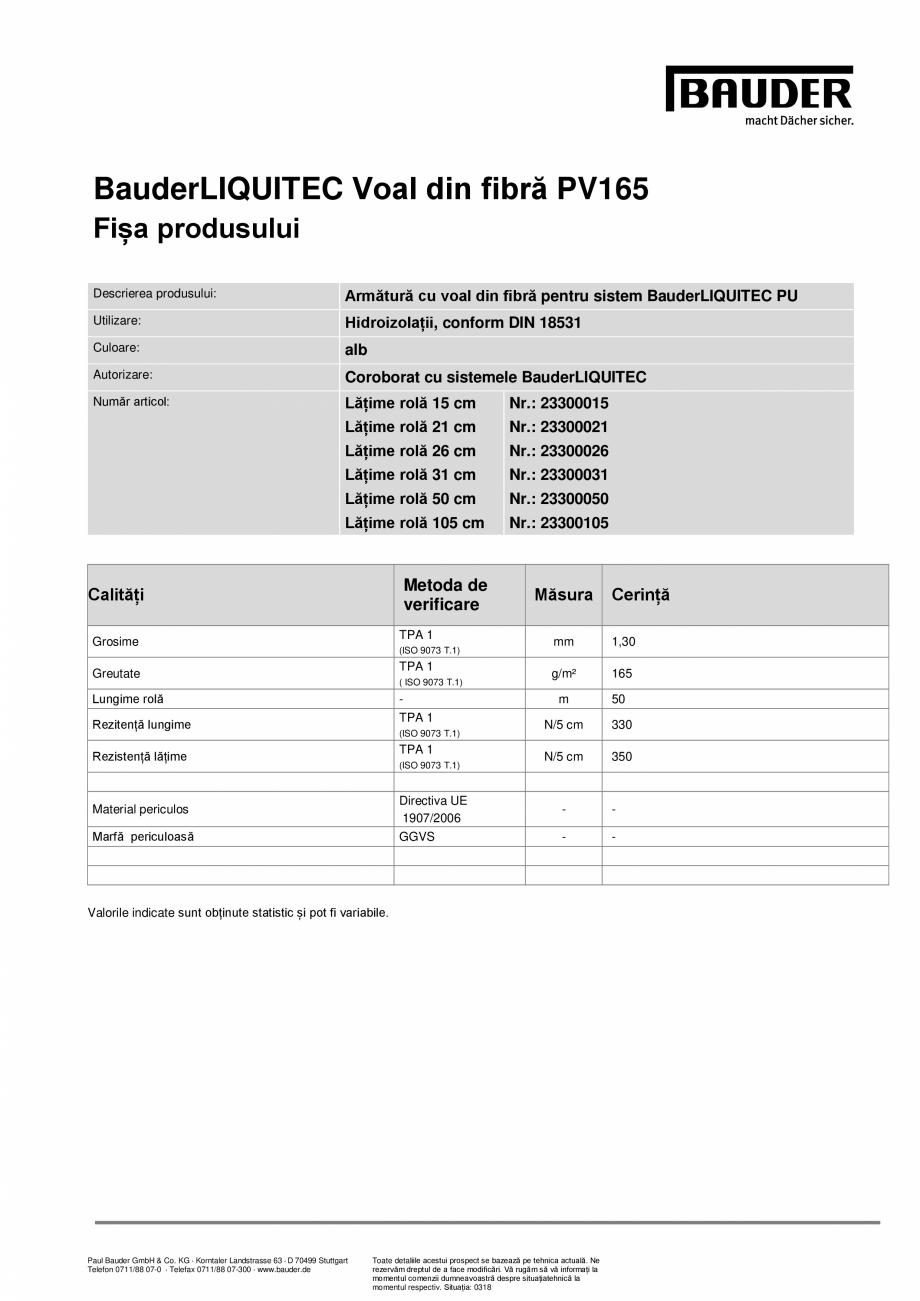 Pagina 1 - Armatura cu voal din fibra PV165 pentru sistem BauderLIQUITEC PU BAUDER Vlies PV165 Fisa ...