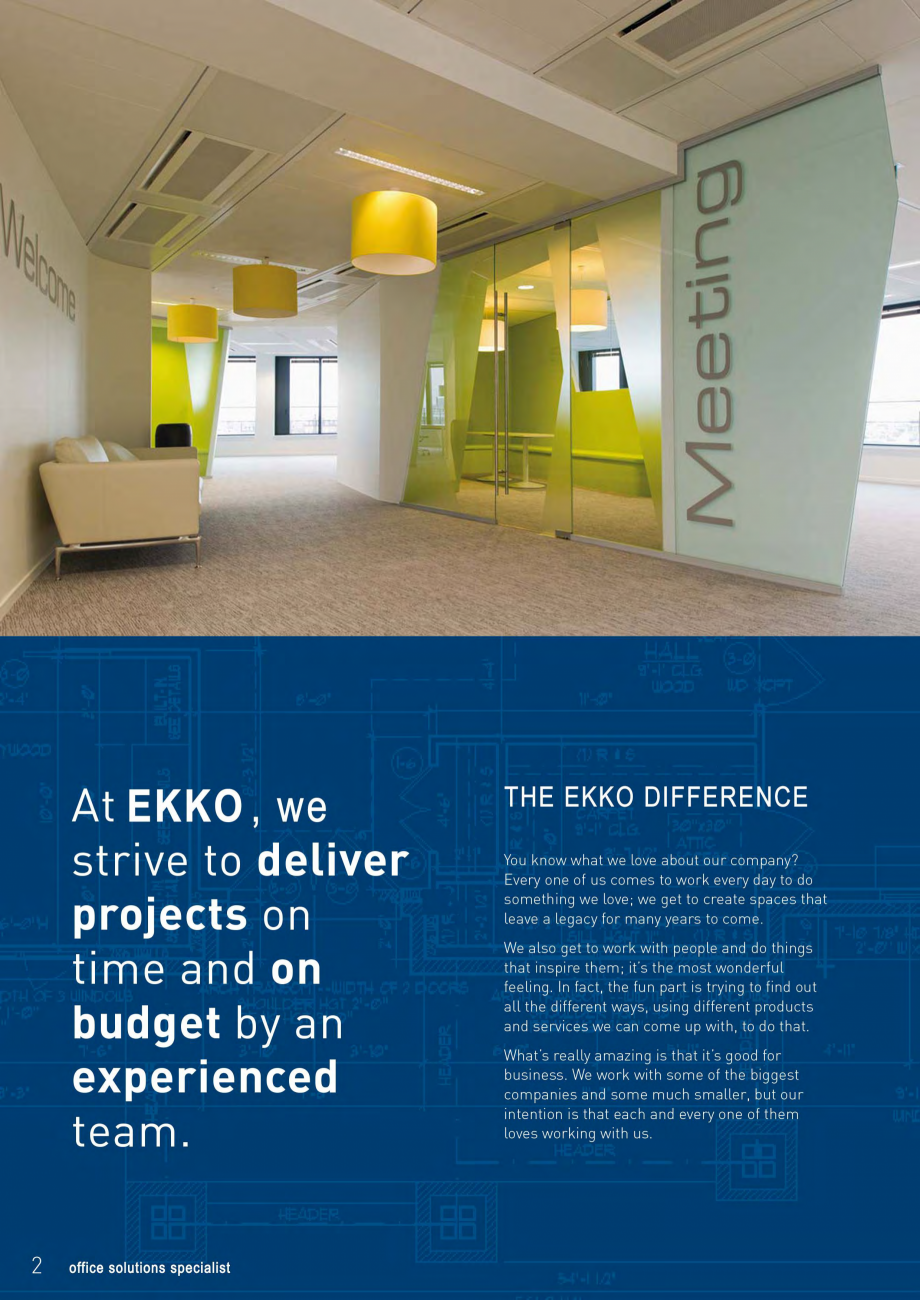 Pagina 2 - EKKO Capability Statement  Catalog, brosura Engleza  we are: Aside from our highly...