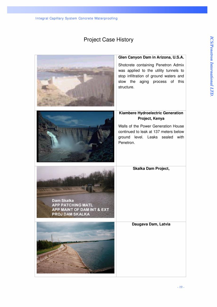 Pagina 19 - Proiectul hidroelectric Bakun PENETRON PENETRON, PENETRON ADMIX, PENETRON PLUS Lucrari, ...