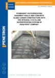Impermeabilzarea peretilor de subsol si a placilor din beton PENETRON - PENEPLUG, PENETRON ADMIX, PENECRETE MORTAR