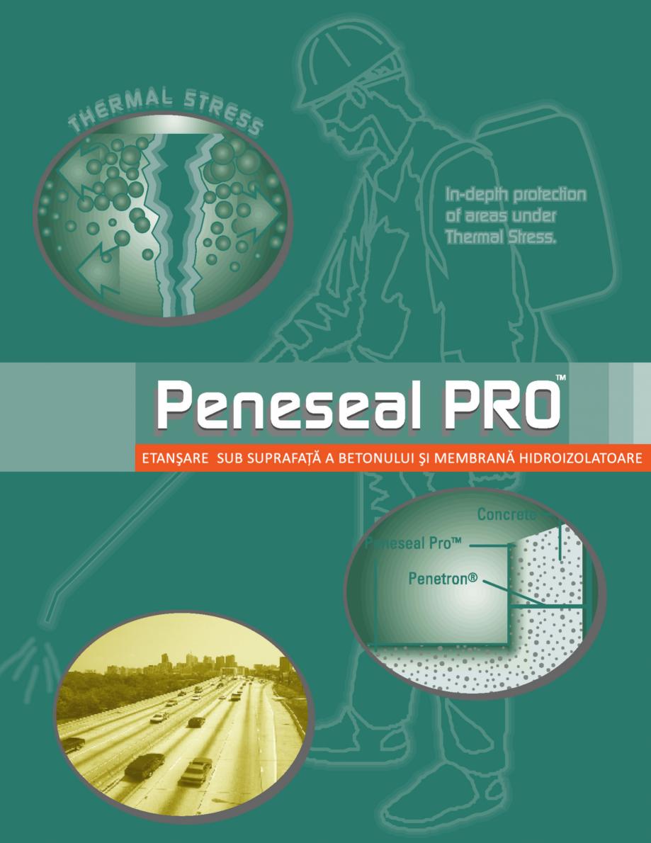 Pagina 1 - Tratament hidroizolant autoreparator pentru suprafete expuse din beton PENETRON PENESEAL ...