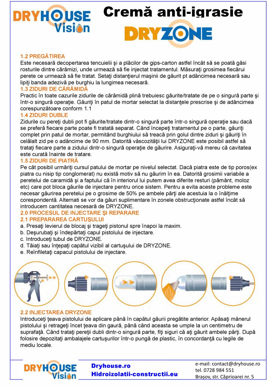 Pagina 3 - Crema anti-igrasie DRYHOUSE VISION DRYZONE Fisa tehnica Romana ial necesară. • Nu...