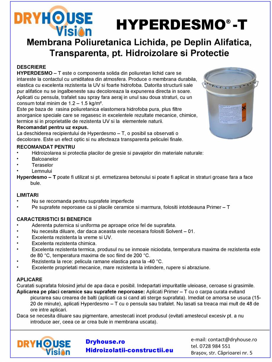Pagina 1 - Membrana poliuretanica lichida pentru hidroizolare si protectie DRYHOUSE VISION...