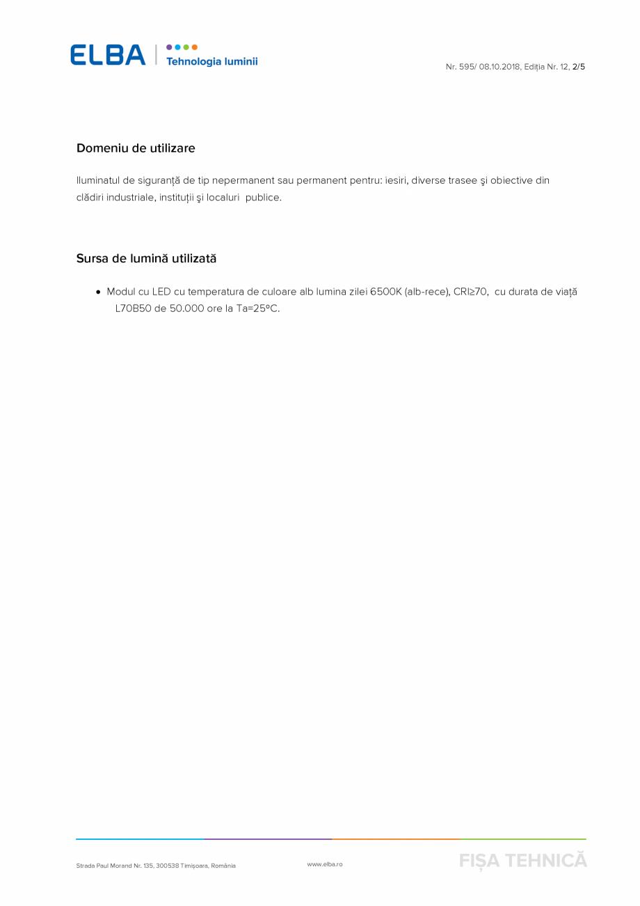 Pagina 2 - Corp de iluminat de urgenta ELBA-COM Marte - CISA M Fisa tehnica Romana ermanent pentru: ...