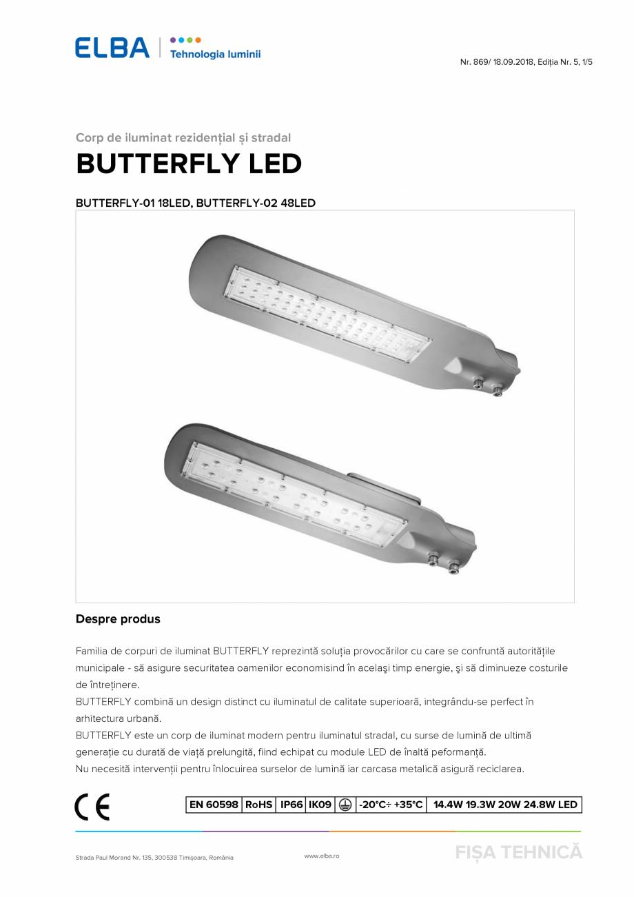 Pagina 1 - Corp de iluminat rezidențial și stradal ELBA-COM BUTTERFLY LED Fisa tehnica Romana Nr. ...