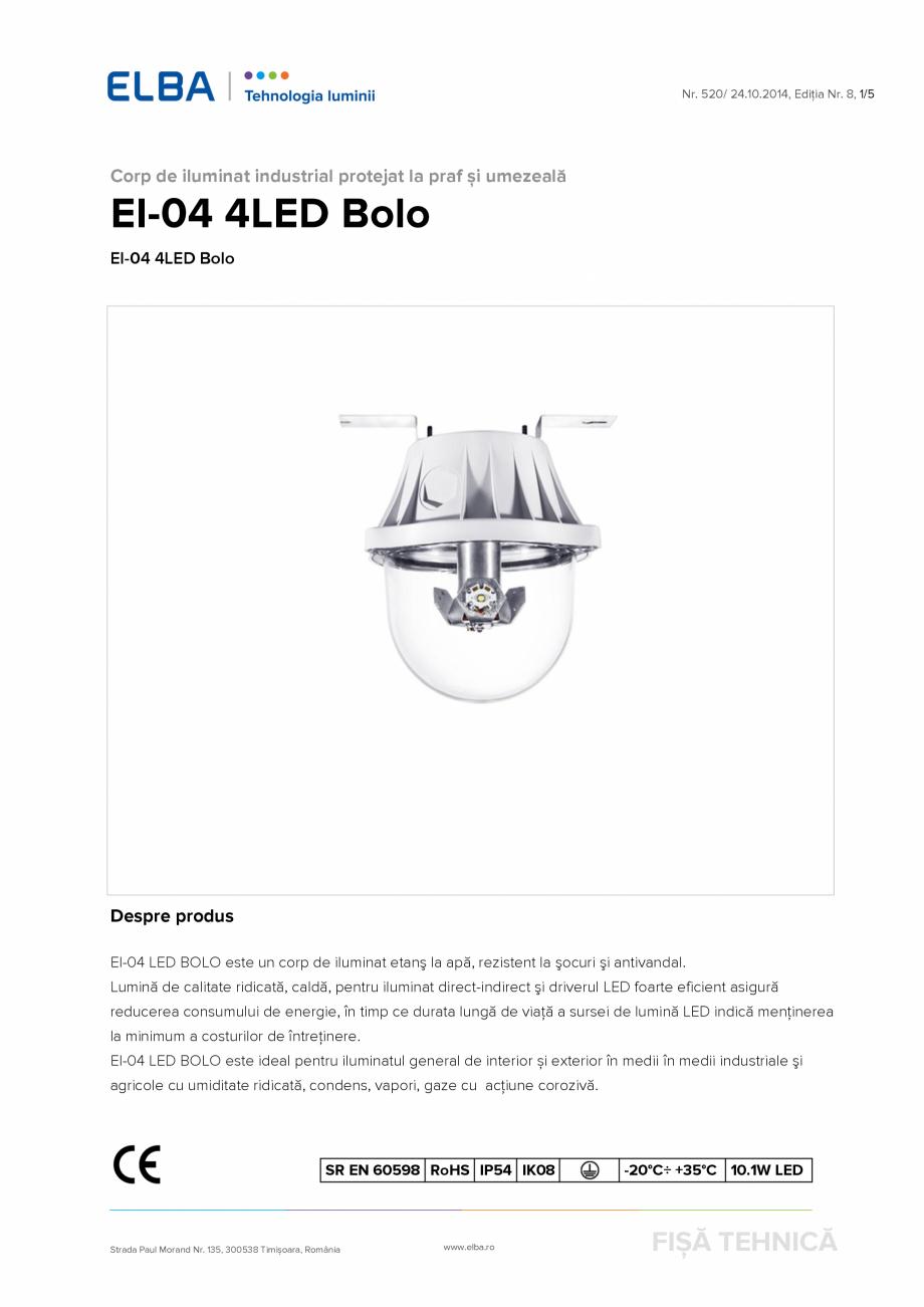 Pagina 1 - Corp de iluminat industrial protejat la praf si umezeala ELBA-COM EI-04 4LED Bolo Fisa...