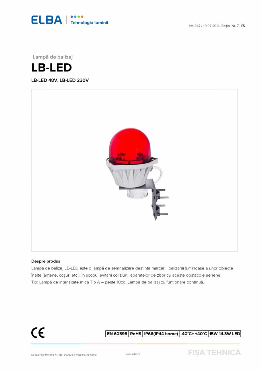 Pagina 1 - Lampa de balizaj ELBA-COM LB-LED 48V Fisa tehnica Romana Nr. 347 / 10.07.2014, Ediția Nr...