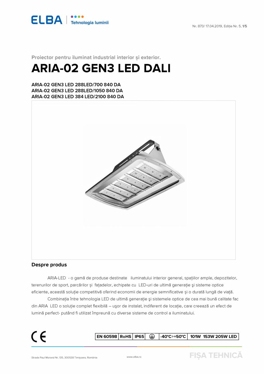 Pagina 1 - Proiector pentru iluminat industrial interior si exterior. ELBA-COM ARIA-02 GEN3 Fisa...