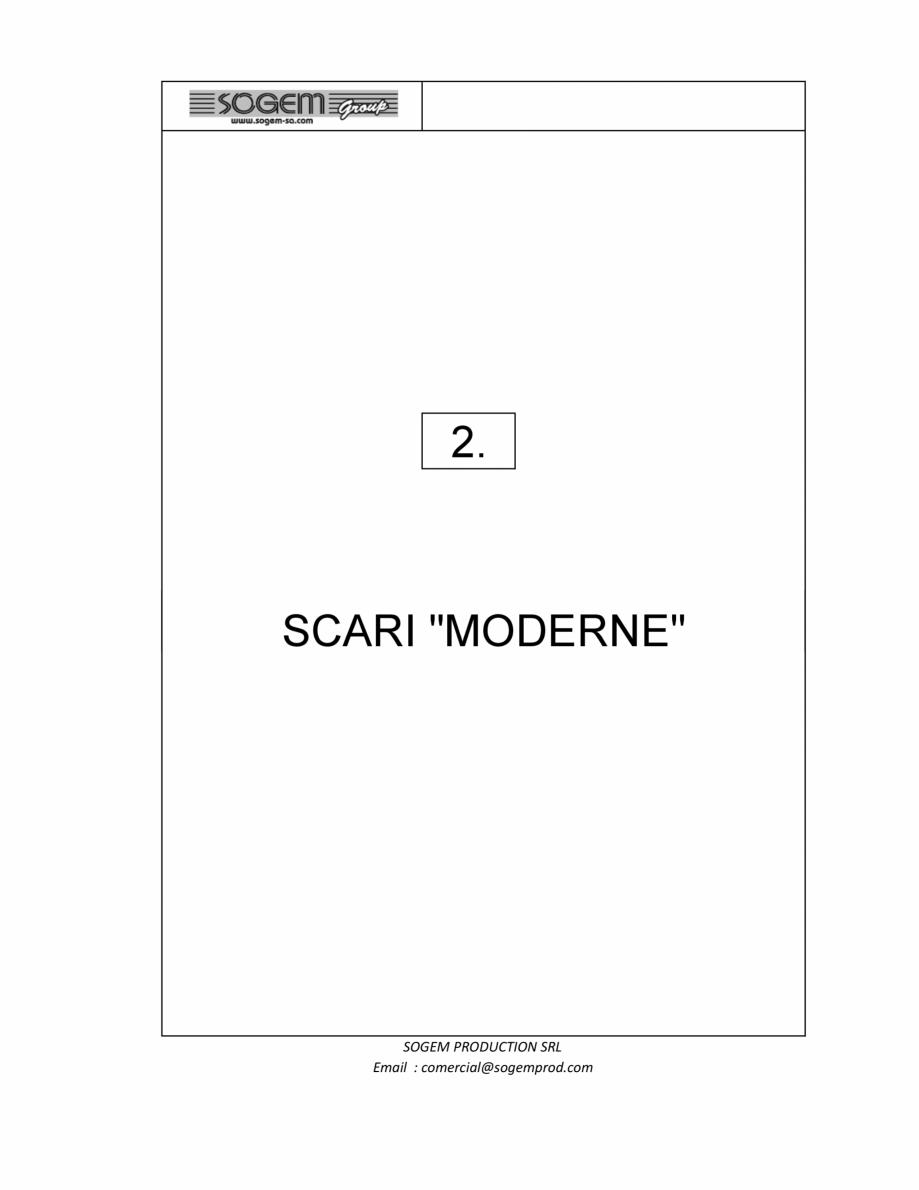 Pagina 1 - Scari moderne SOGEM Gomera, Kalea, Tambora, Triax, Auvergne, Bretagne, Osaka, Tokyo,...