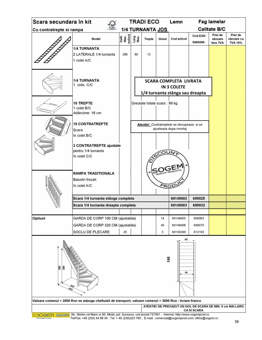 Pagina 41 - Scari moderne SOGEM Gomera, Kalea, Tambora, Triax, Auvergne, Bretagne, Osaka, Tokyo,...