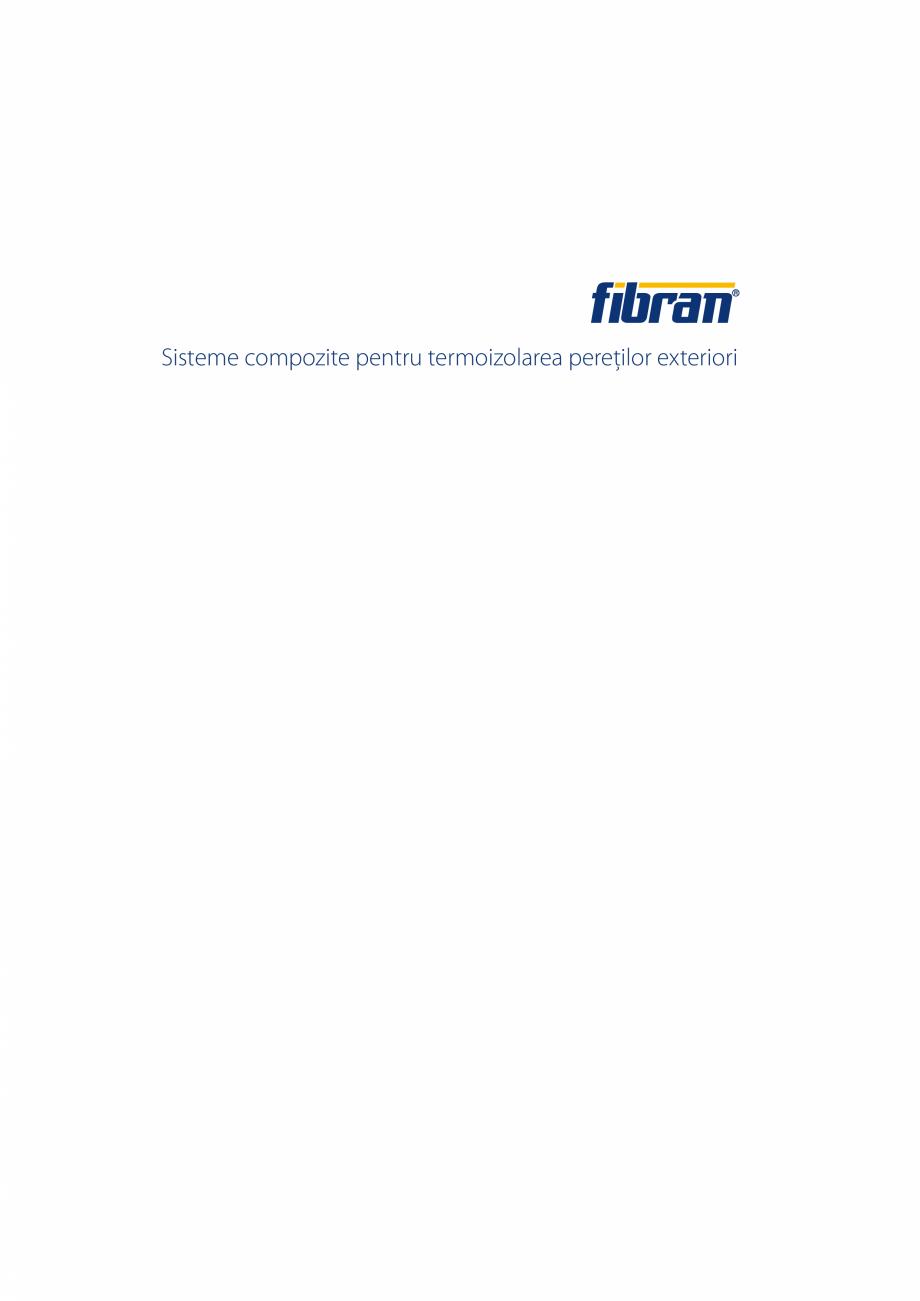 Pagina 1 - Sisteme compozite pentru termoizolarea peretilor exteriori FIBRANxps ETICS GF, ETICS BT...