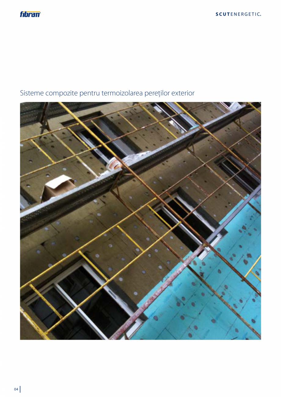 Pagina 2 - Sisteme compozite pentru termoizolarea peretilor exteriori FIBRANxps ETICS GF, ETICS BT...