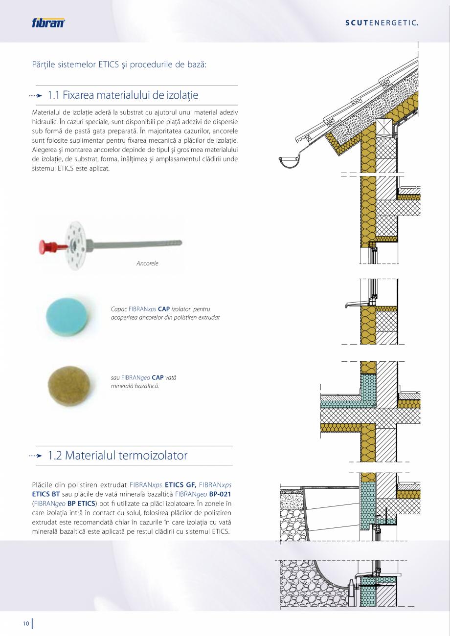 Pagina 8 - Sisteme compozite pentru termoizolarea peretilor exteriori FIBRANxps ETICS GF, ETICS BT...