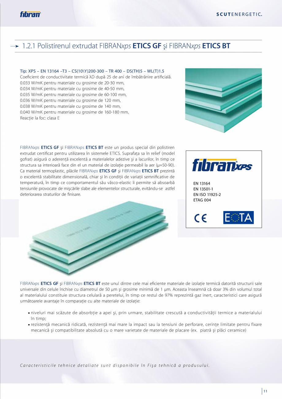 Pagina 9 - Sisteme compozite pentru termoizolarea peretilor exteriori FIBRANxps ETICS GF, ETICS BT...