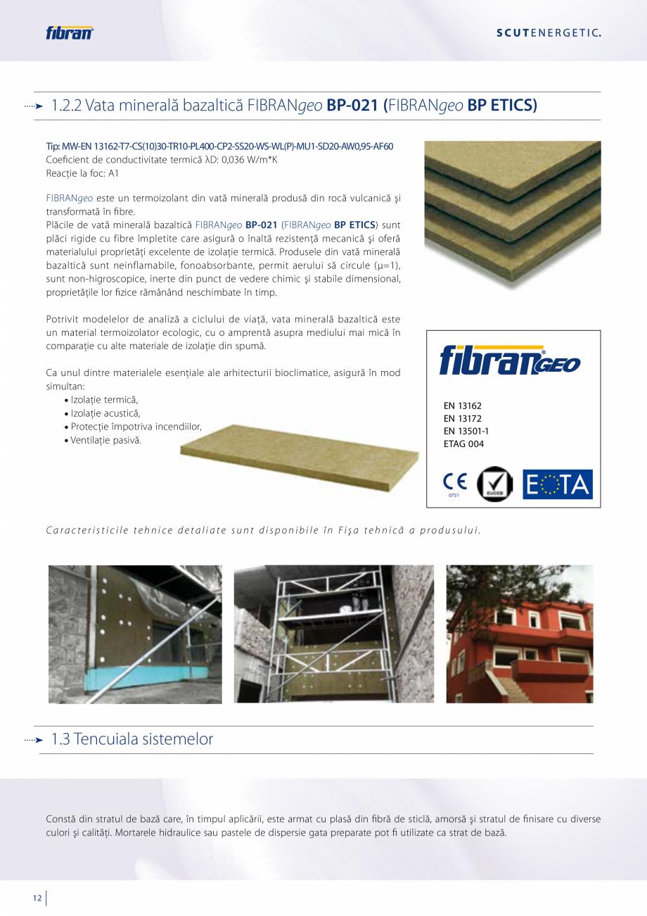 Pagina 10 - Sisteme compozite pentru termoizolarea peretilor exteriori FIBRANxps ETICS GF, ETICS BT ...