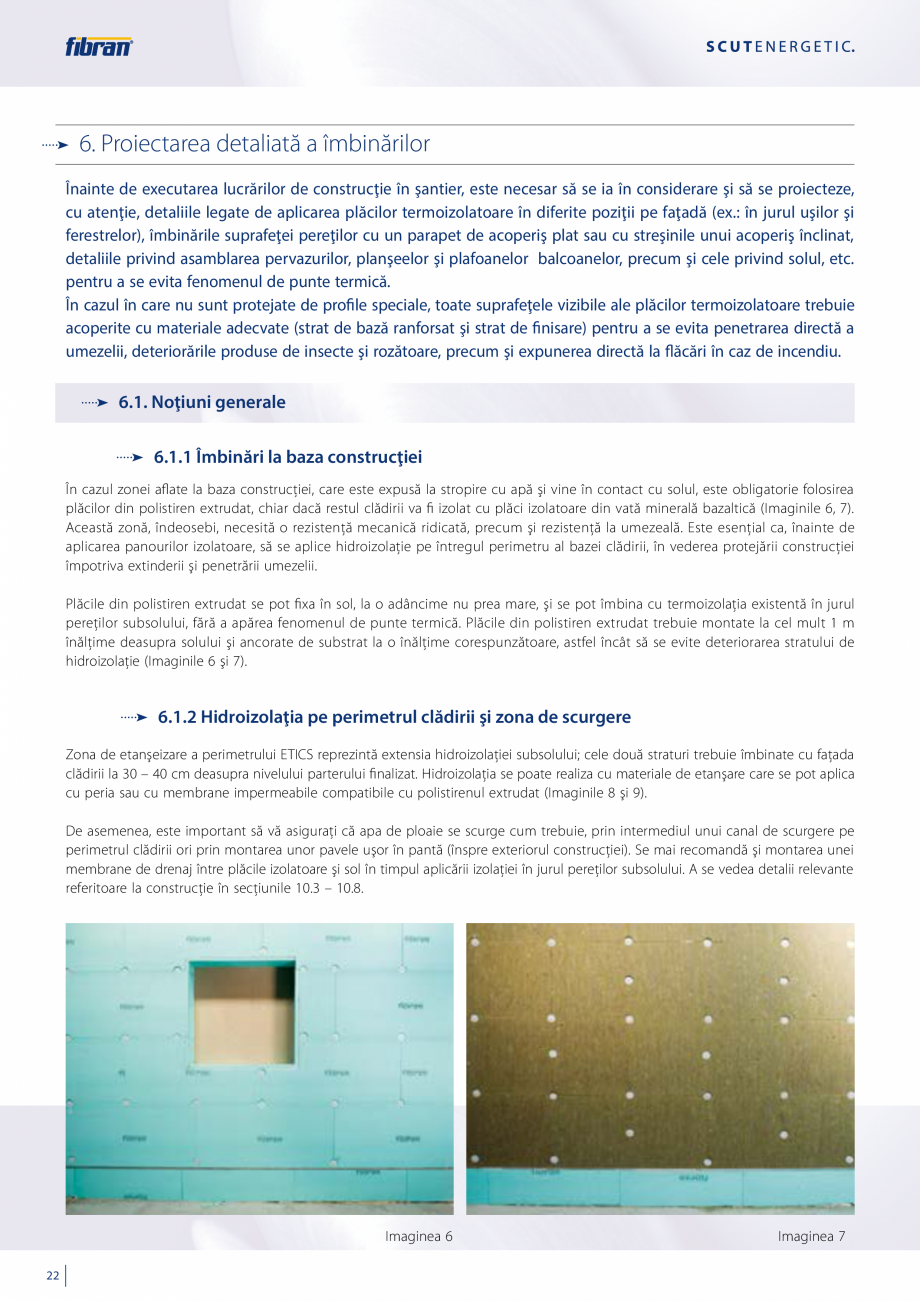 Pagina 20 - Sisteme compozite pentru termoizolarea peretilor exteriori FIBRANxps ETICS GF, ETICS BT ...