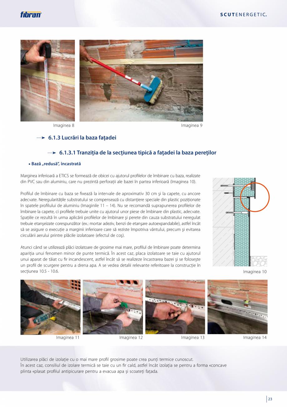 Pagina 21 - Sisteme compozite pentru termoizolarea peretilor exteriori FIBRANxps ETICS GF, ETICS BT ...