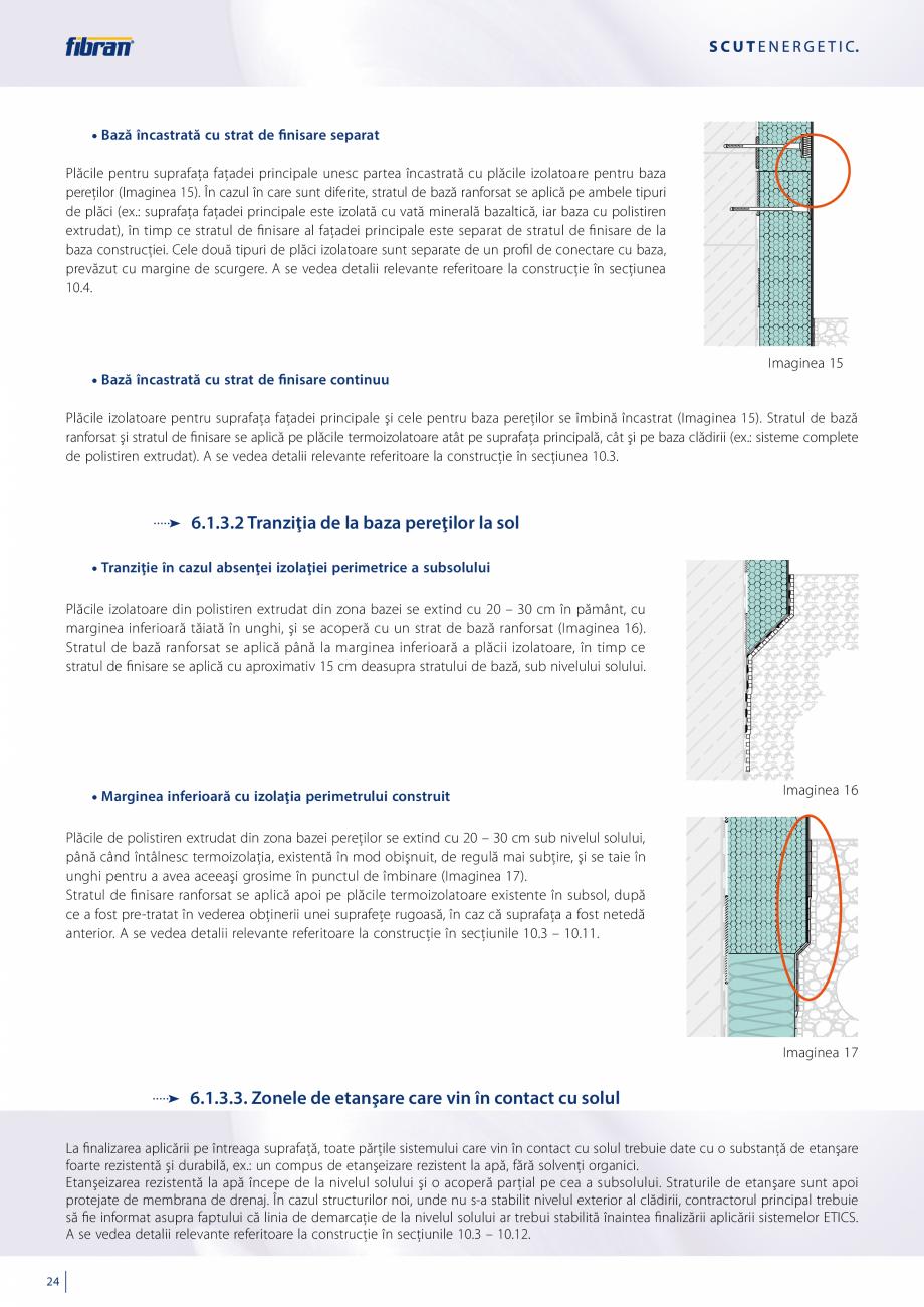 Pagina 22 - Sisteme compozite pentru termoizolarea peretilor exteriori FIBRANxps ETICS GF, ETICS BT ...