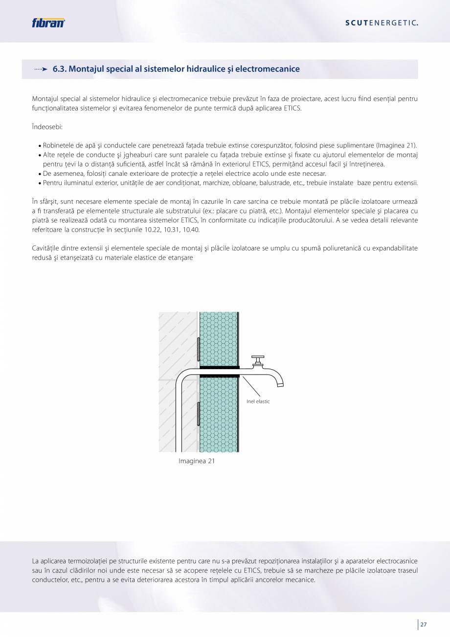 Pagina 25 - Sisteme compozite pentru termoizolarea peretilor exteriori FIBRANxps ETICS GF, ETICS BT ...
