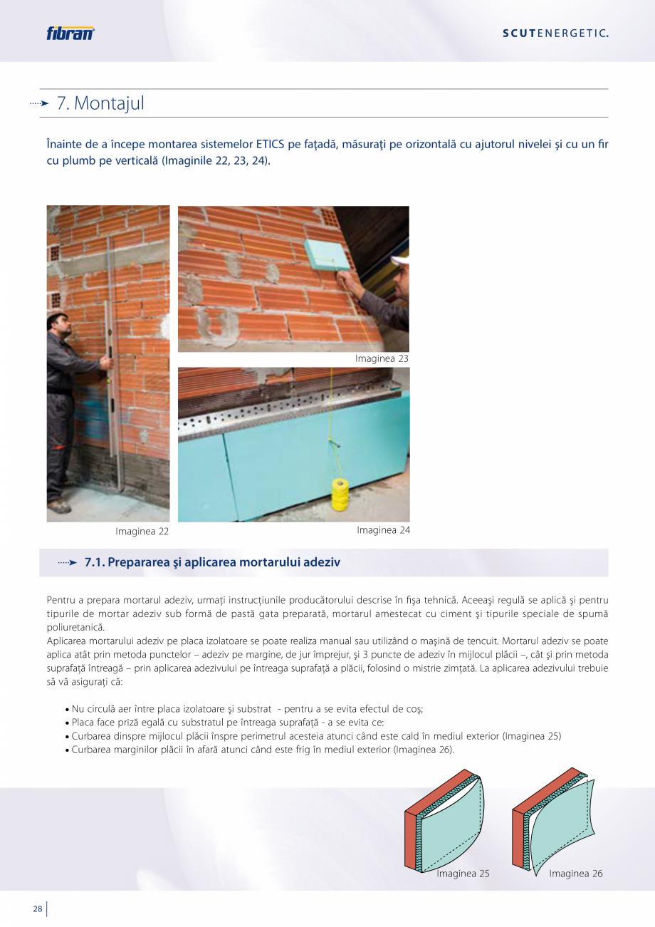 Pagina 26 - Sisteme compozite pentru termoizolarea peretilor exteriori FIBRANxps ETICS GF, ETICS BT ...