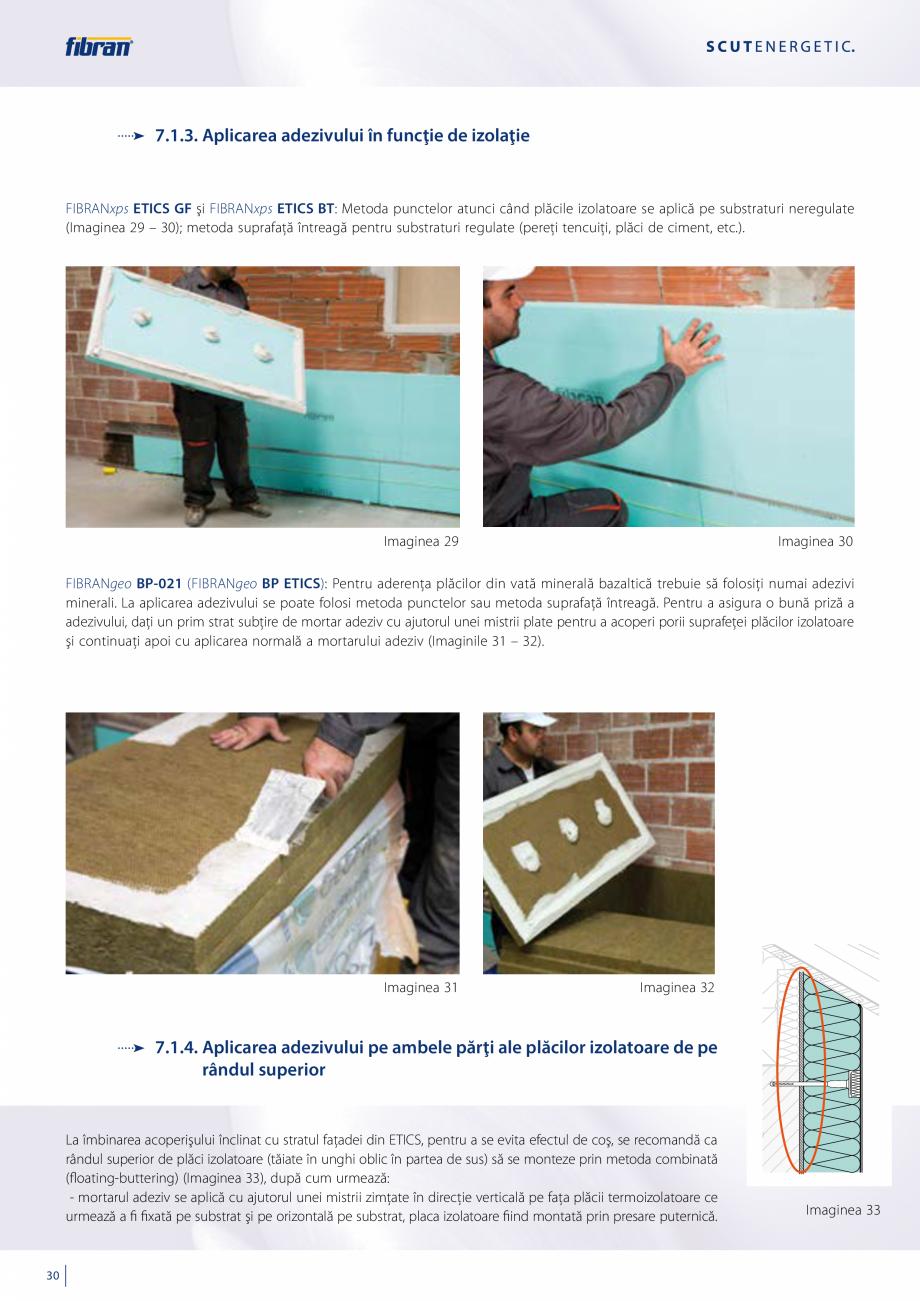 Pagina 28 - Sisteme compozite pentru termoizolarea peretilor exteriori FIBRANxps ETICS GF, ETICS BT ...