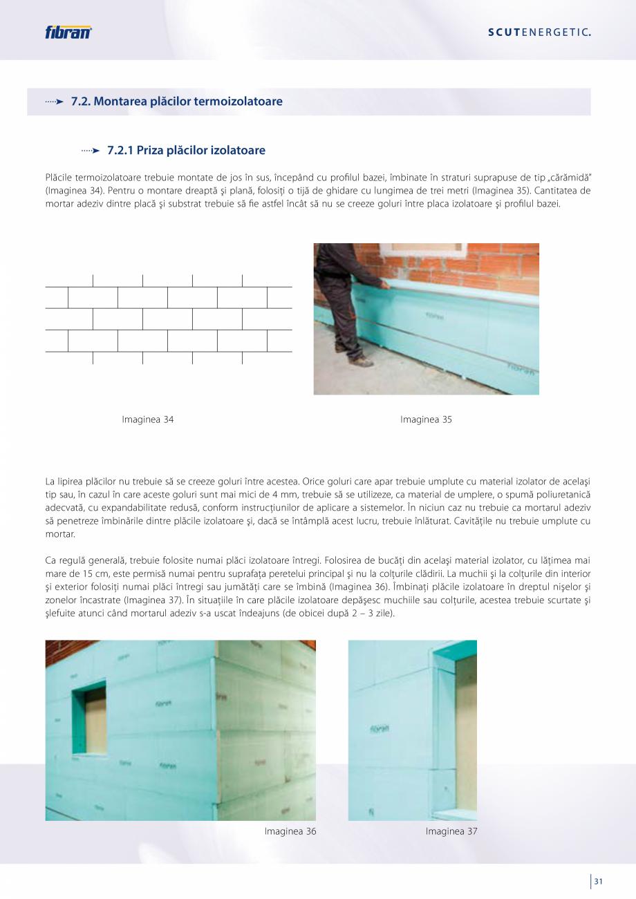 Pagina 29 - Sisteme compozite pentru termoizolarea peretilor exteriori FIBRANxps ETICS GF, ETICS BT ...