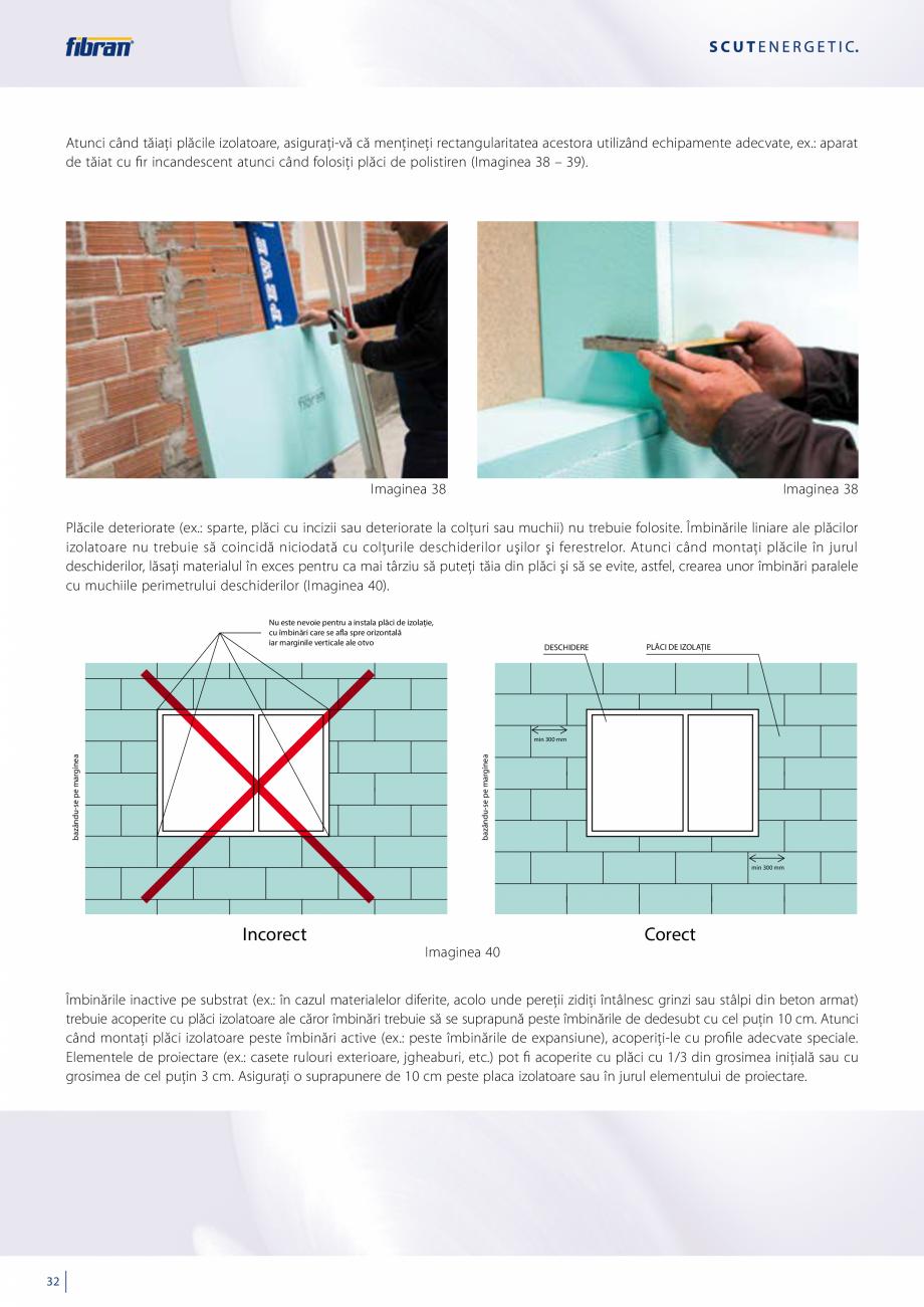 Pagina 30 - Sisteme compozite pentru termoizolarea peretilor exteriori FIBRANxps ETICS GF, ETICS BT ...