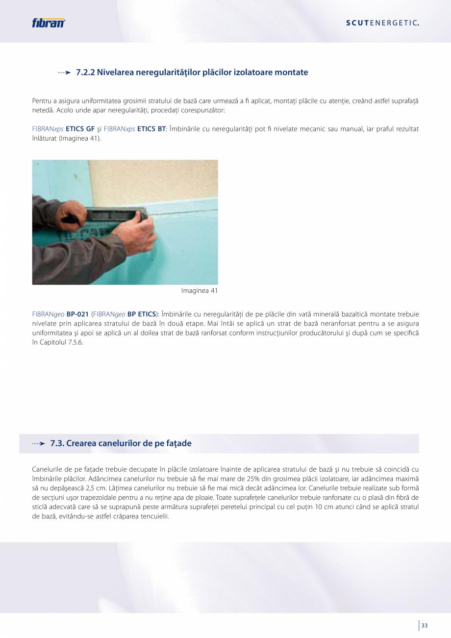 Pagina 31 - Sisteme compozite pentru termoizolarea peretilor exteriori FIBRANxps ETICS GF, ETICS BT ...
