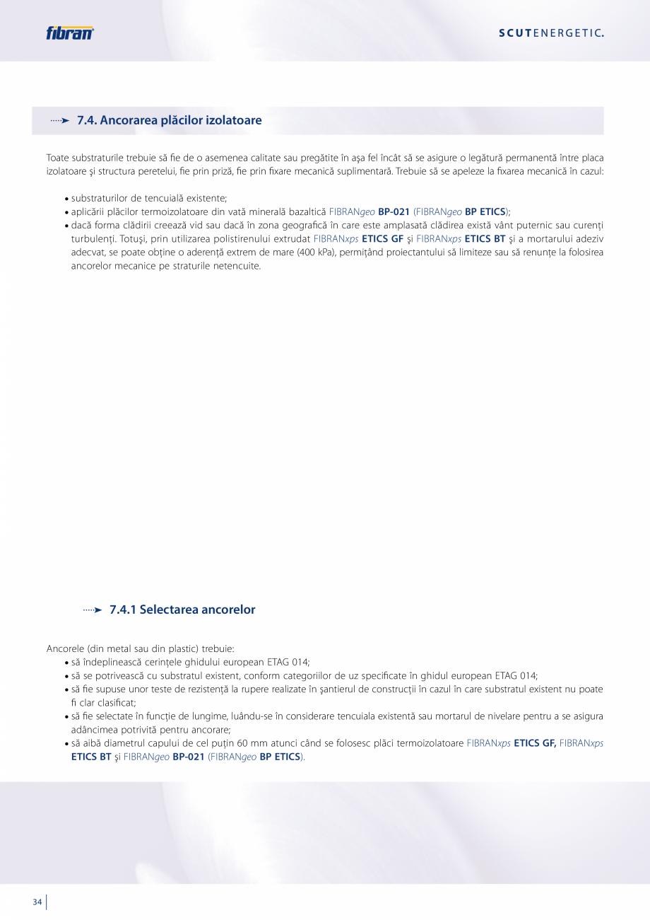 Pagina 32 - Sisteme compozite pentru termoizolarea peretilor exteriori FIBRANxps ETICS GF, ETICS BT ...