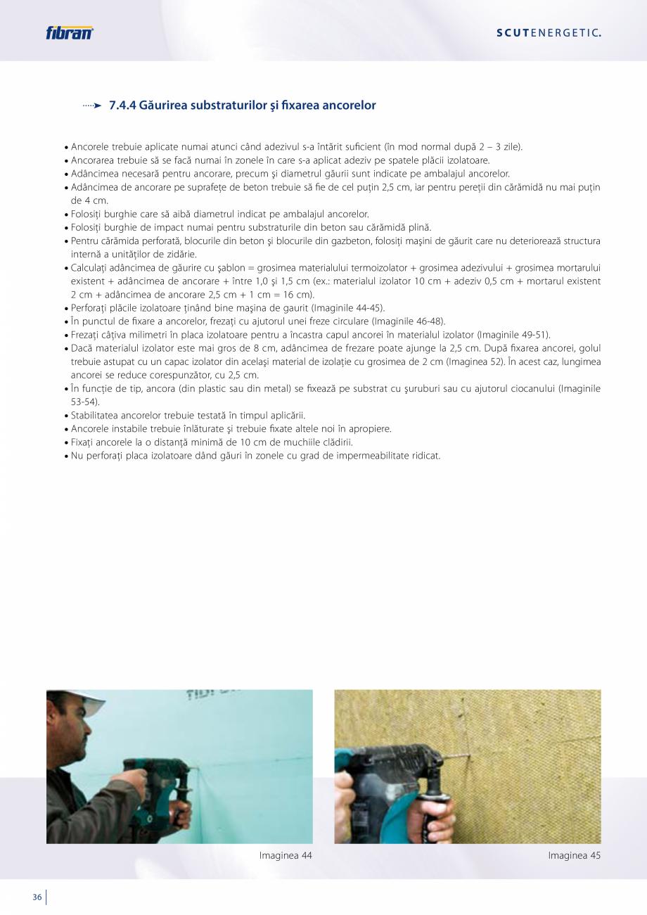 Pagina 34 - Sisteme compozite pentru termoizolarea peretilor exteriori FIBRANxps ETICS GF, ETICS BT ...