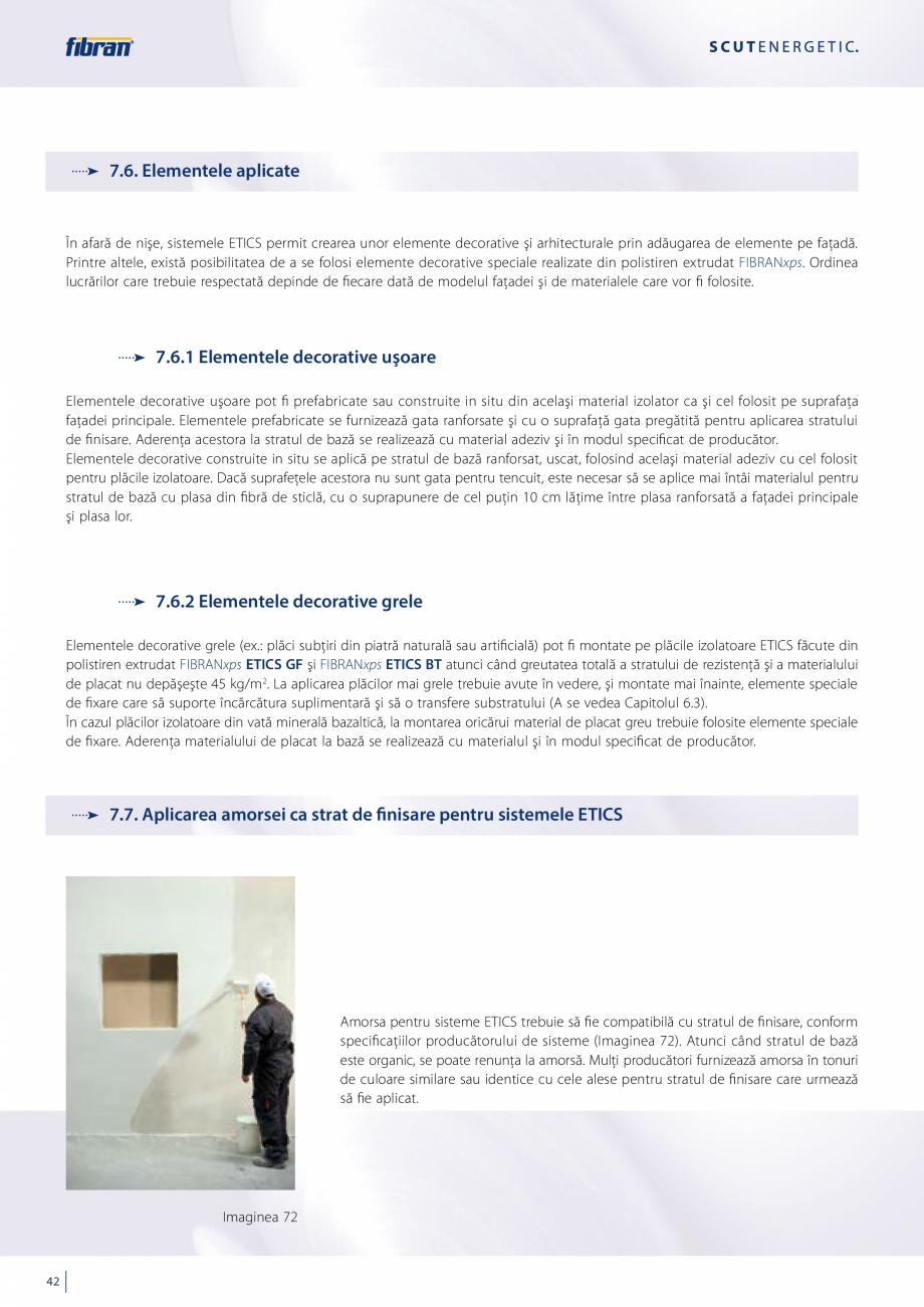 Pagina 40 - Sisteme compozite pentru termoizolarea peretilor exteriori FIBRANxps ETICS GF, ETICS BT ...