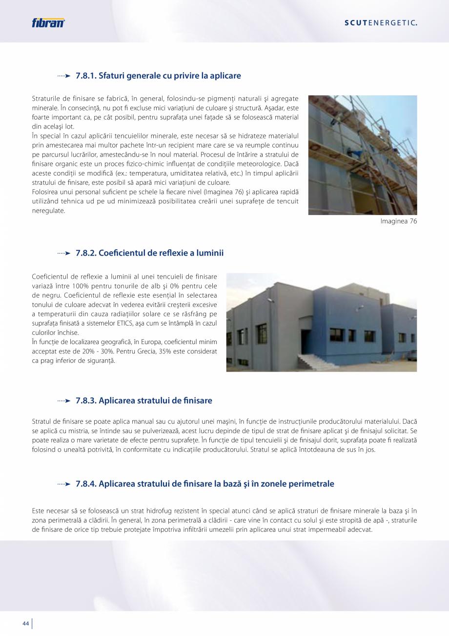 Pagina 42 - Sisteme compozite pentru termoizolarea peretilor exteriori FIBRANxps ETICS GF, ETICS BT ...