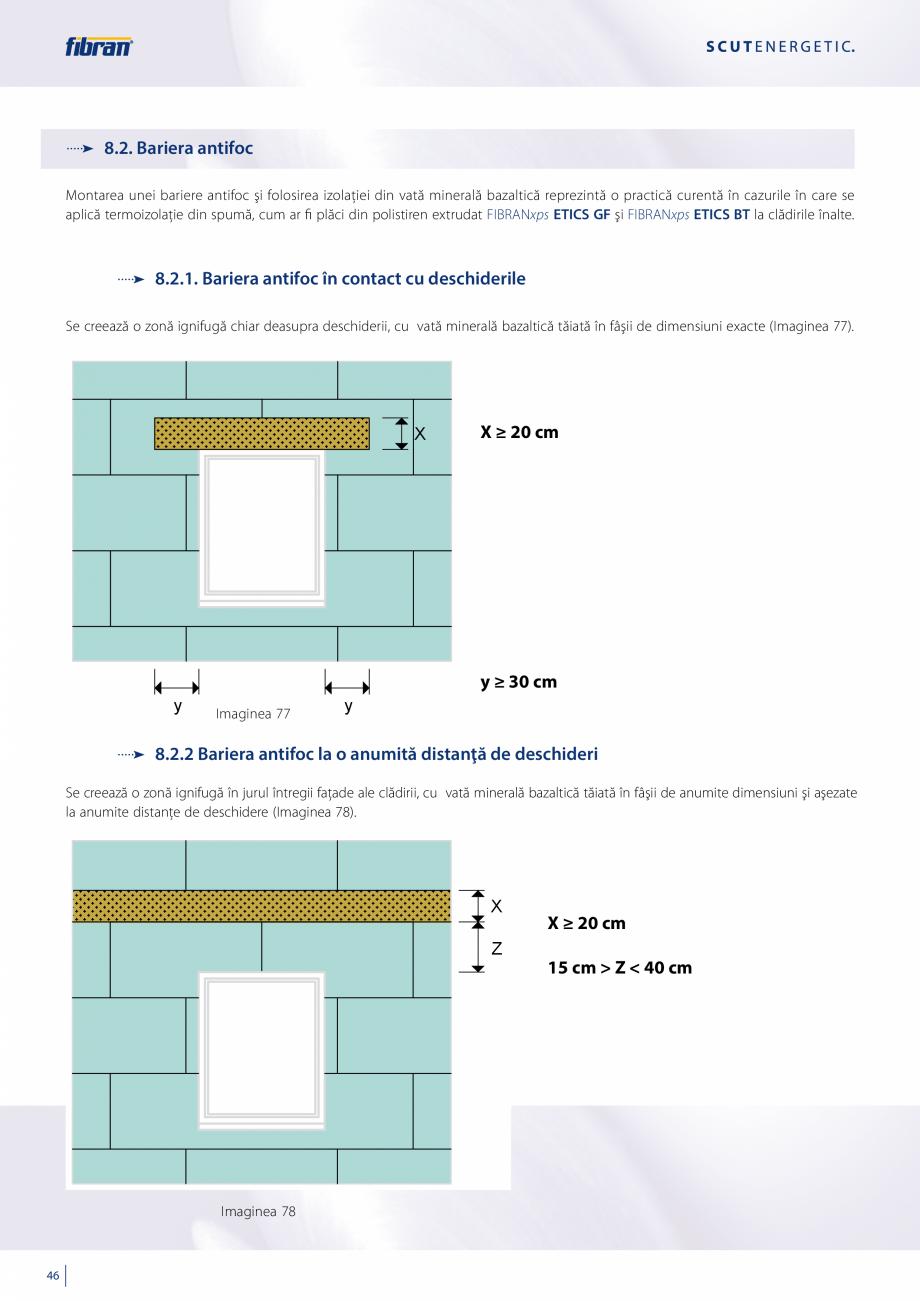 Pagina 44 - Sisteme compozite pentru termoizolarea peretilor exteriori FIBRANxps ETICS GF, ETICS BT ...