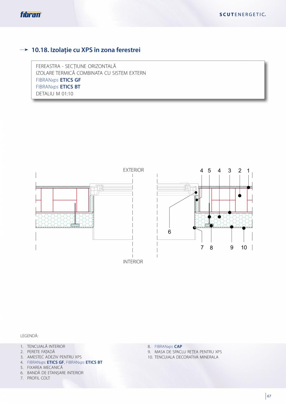 Pagina 65 - Sisteme compozite pentru termoizolarea peretilor exteriori FIBRANxps ETICS GF, ETICS BT ...