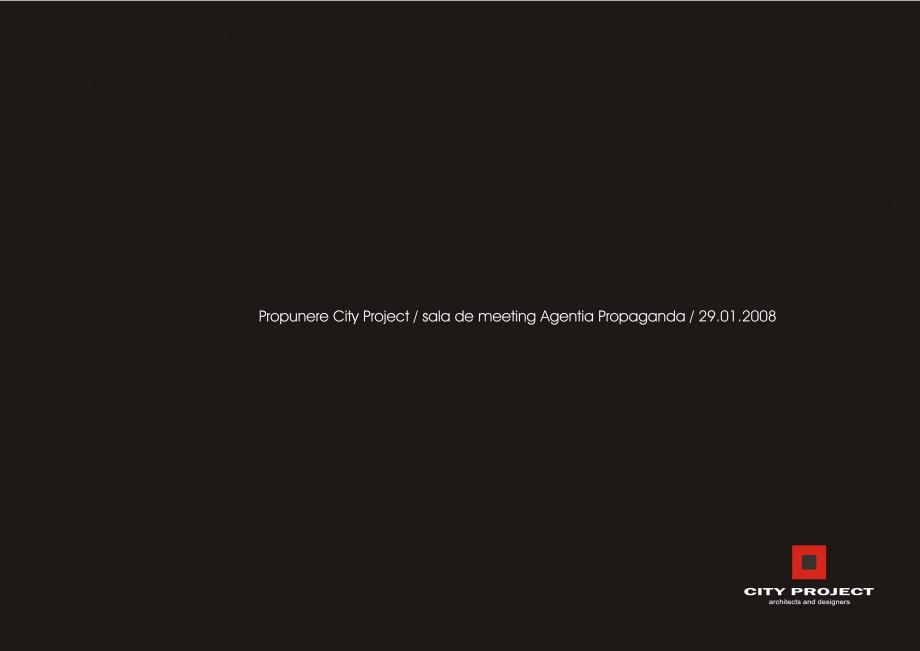 Pagina 1 - Amenajare sala meeting - Agentia Propaganda  Lucrari, proiecte Romana Propunere City...