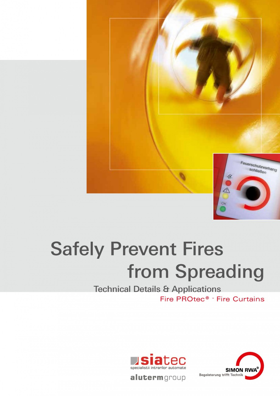 Fisa tehnica Cortine antifoc FSV SIATEC Cortine automate rezistente la foc ALUTERM GROUP Safely Prevent Fires from Spreading Technical Details & Applications ® Fire PROtec  -  Fire... - Pagina 1