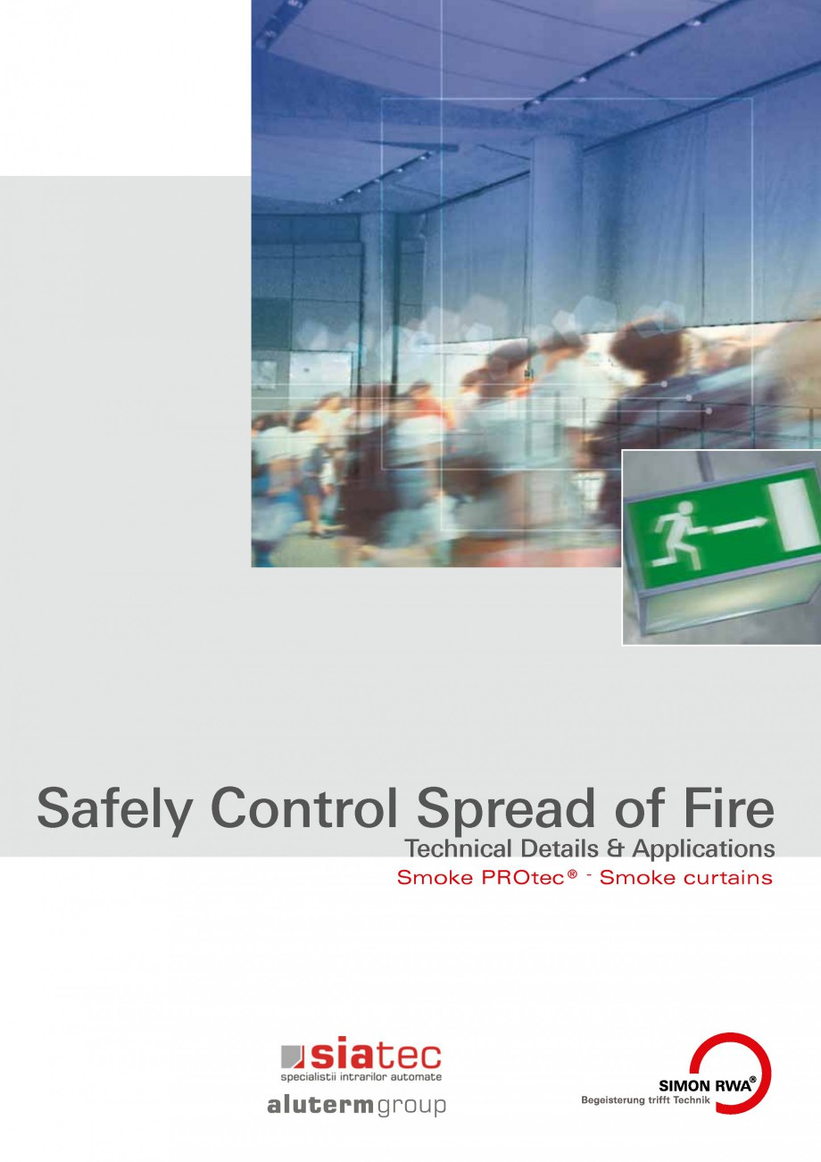 Fisa tehnica Cortine antifum FSV SIATEC Cortine automate rezistente la foc ALUTERM GROUP Safely Control Spread of Fire Technical Details & Applications ® Smoke PROtec   Smoke curtains ... - Pagina 1