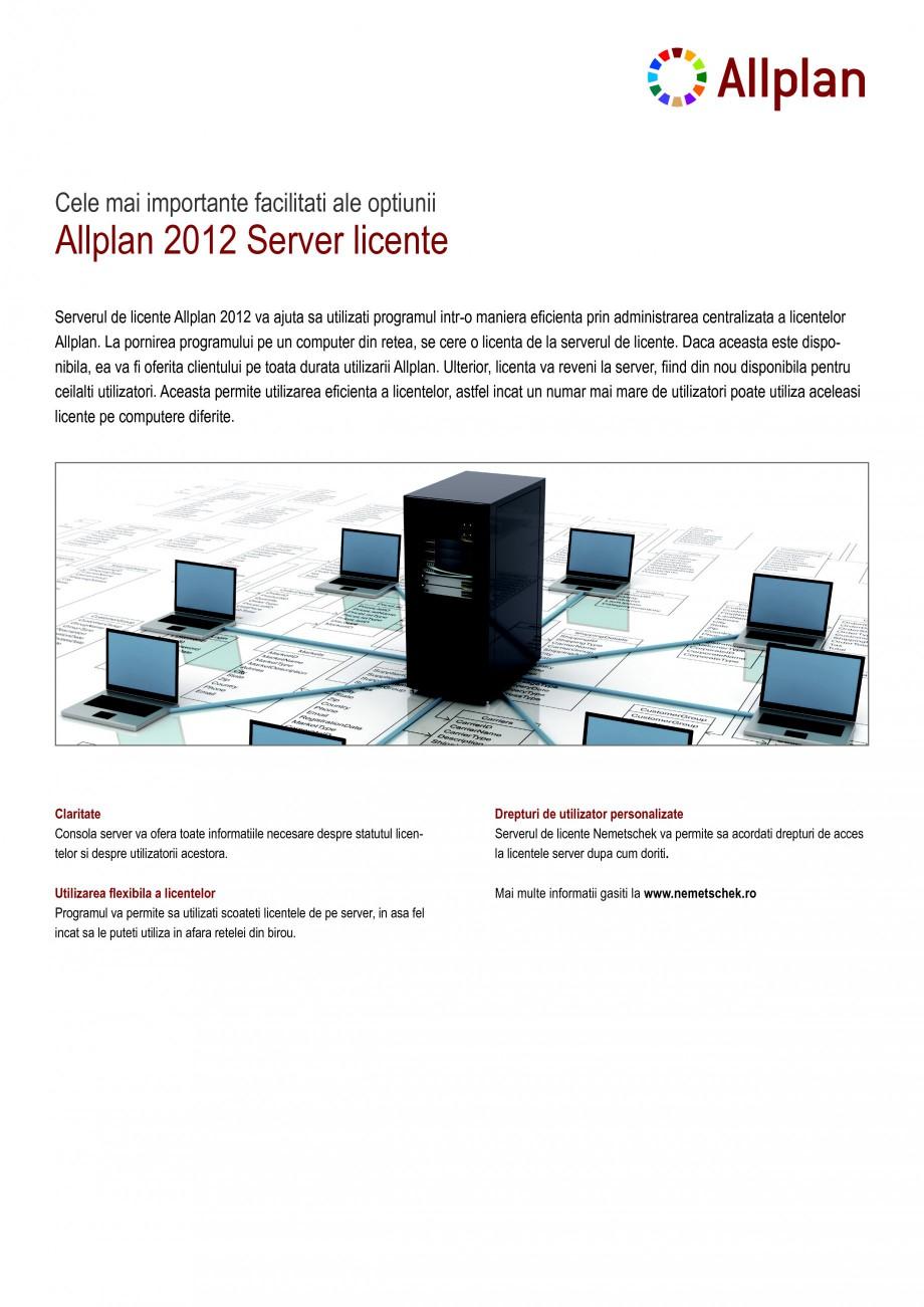 Pagina 1 - Utilitar pentru programele de proiectare NEMETSCHEK Allplan Server Licente Fisa tehnica...